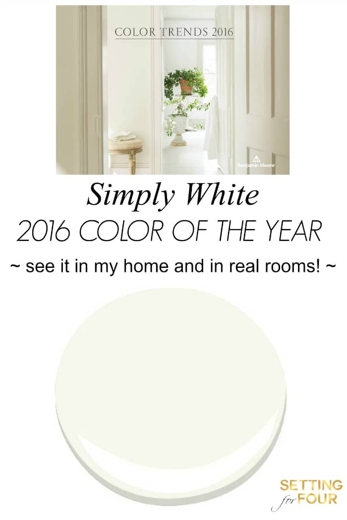 2016 Simply White - 2016 Color of the Year. See this gorgeous paint color in my home and in real rooms! www.settingforfour.com