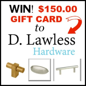 Enter to win a $150.00 Gift Card to D. Lawless Hardware and get new hardware for your kitchen, bathroom cabinets or dressers! www.settingforfour.com