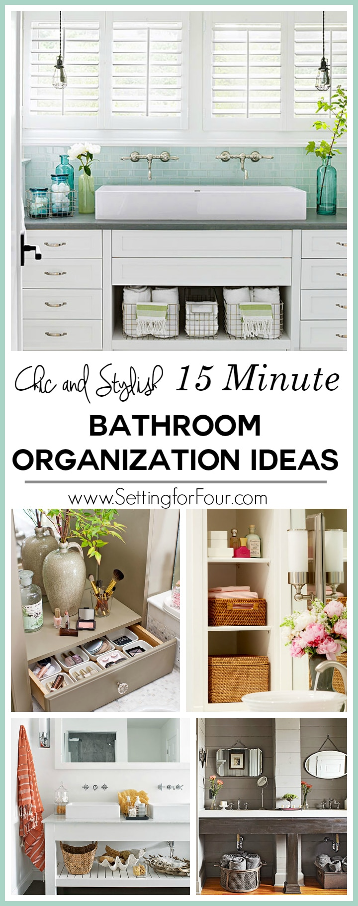 15 minute bathroom organization tips setting for four for Bathroom organization ideas