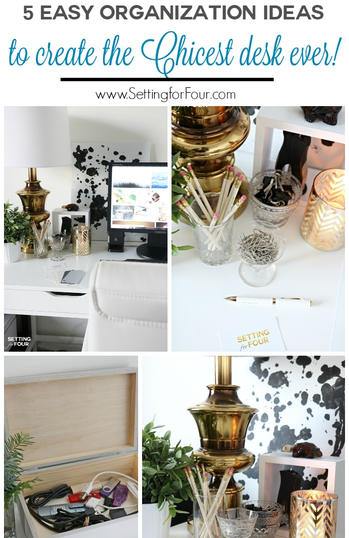 5 easy organization ideas to create the chicest desk ever - setting