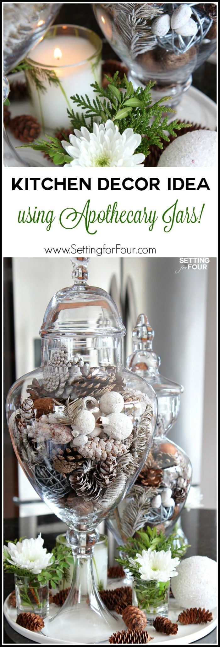10 minute kitchen decor idea setting for four decorate your kitchen in a jiffy with a beautiful centerpiece using apothecary jars apothecary jars reviewsmspy