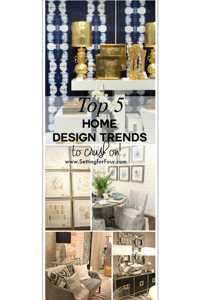 Top Five Home Design Trends to Crush On! See my trend report and see the top home design and decor trends to look forward to this year! www.settingforfour.com