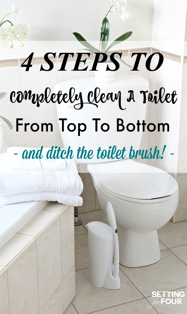 See the 4 Steps I Use To Completely Deep Clean A Toilet From Top To Bottom And Ditch The Toilet Brush! It's Spring cleaning time and I'm sharing the solution I found for the number one cleaning chore I dread the most – cleaning our bathroom toilets!