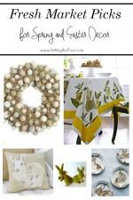 5 Fresh Market Picks for Spring and Easter Home Decor. www.settingforfour.com