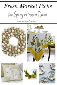 5 Fresh Market Picks for Spring & Easter Decor