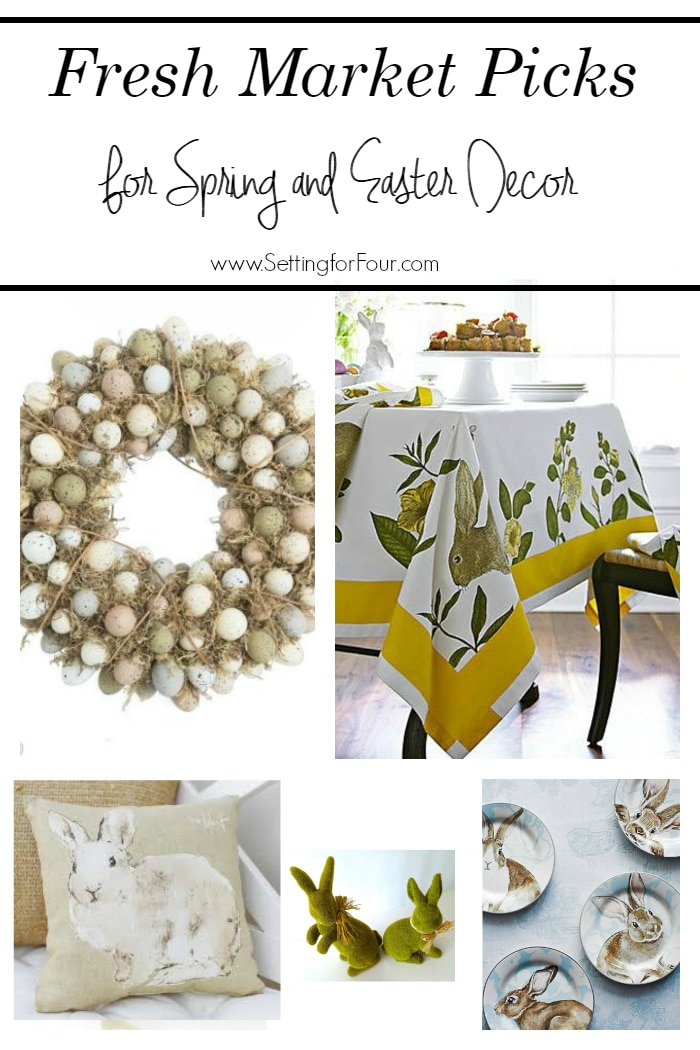 5 Fresh Market Picks for Spring and Easter Home Decor.