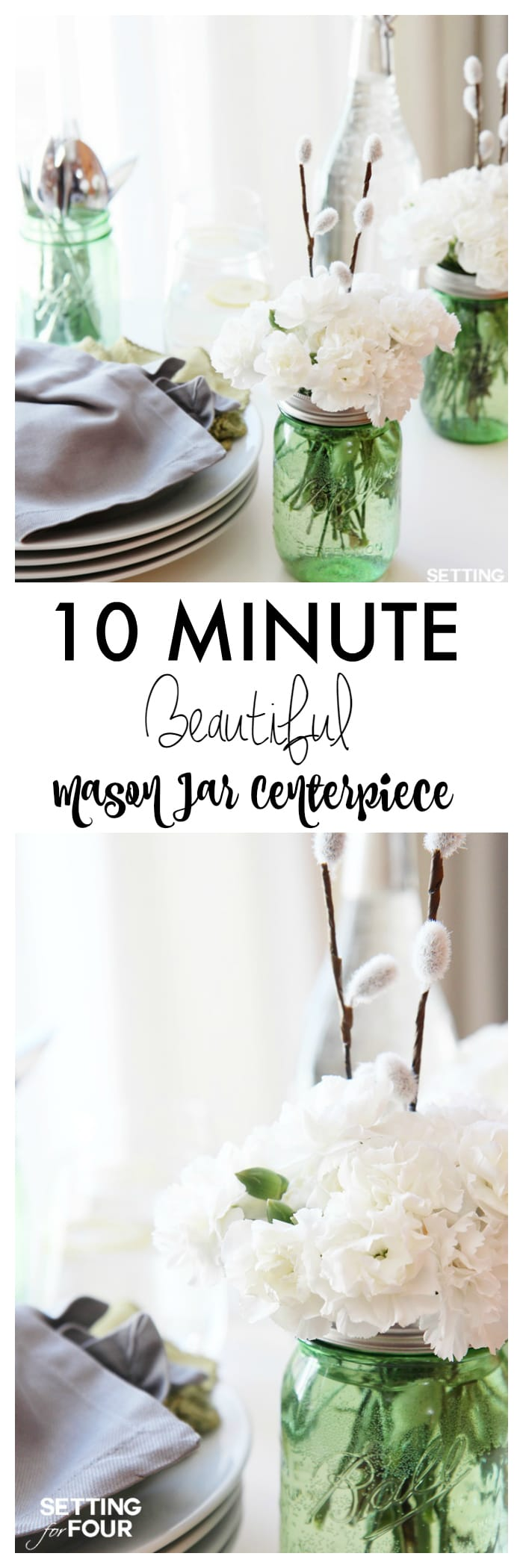 Quick and Easy Mason Jar Centerpieces - Setting for Four