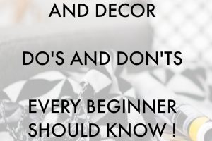 See these tips! Interior Design and Decor Do's and Don'ts Every Beginner Should Know!