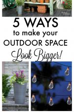 5 ways to make your outdoors space look bigger!