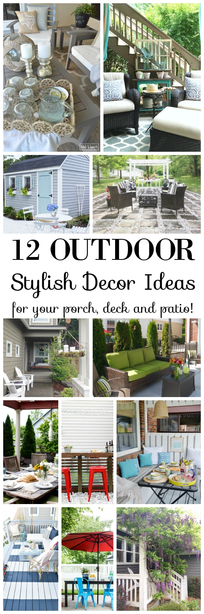 Looking for new ideas to makeover and refresh your outdoor living areas? Need some furniture layout ideas and decorating tips? Maybe you just need a small refresh or a bigger re-do! Check out these 12 Stylish Outdoor Porch, Deck and Patio Decor Ideas.