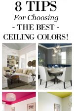 In interior design the ceiling is considered the 5th wall - so go ahead and paint it! See inspiration room photos and follow these 8 tips I've rounded up for you for choosing beautiful ceiling colors that will coordinate with the rest of your room. Avoid these color pitfalls and decor don'ts!