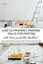 How to PROPERLY prepare walls for painting with FREE Printable painting checklist! Includes step by step instructions for smooth, streak-free painted walls! #diy #tutorial #paint #walls #howto #printable #freestuff #homeimprovement #renovation #decor #decorideas