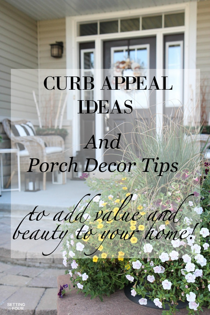 Gorgeous Curb appeal Ideas and Porch Decor Tips to add Beauty and Value to your Home!