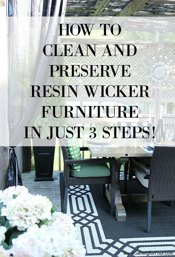 How To Clean Preserve Resin Wicker Furniture In 3 Steps