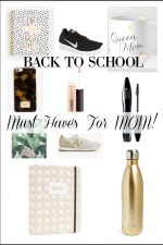 Back To School – Must Haves For Mom