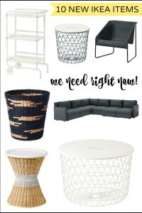 Must see! 10 NEW Ikea items we need right now! Gorgeous BRAND NEW looks and styles you and your home can't live without!