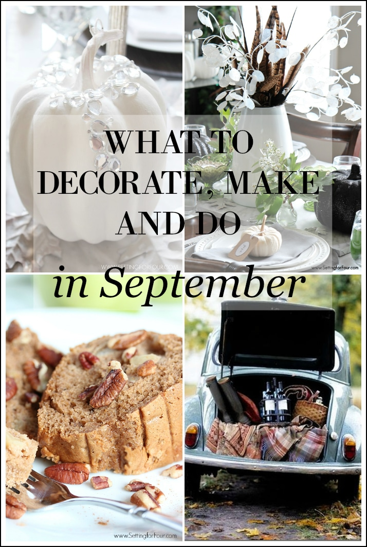 What to Decorate, Make and Do in September! Lots of fabulous autumn DIY Decor ideas, DIY projects, Fall recipes and Fall family activities!