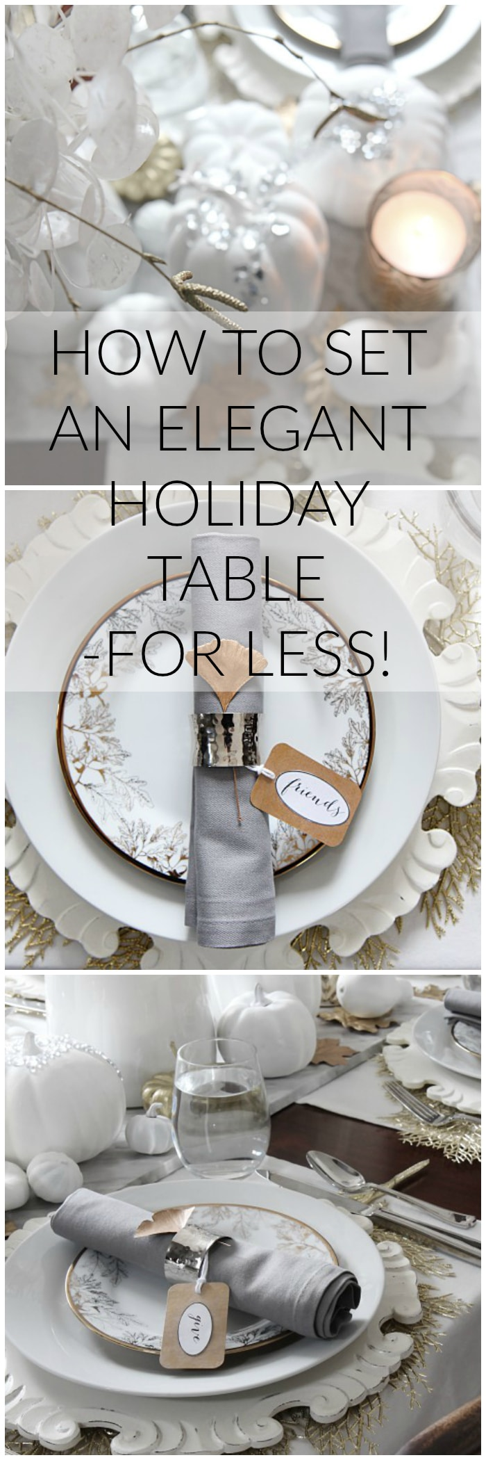 Learn how to set an elegant table for the holidays for less! See these budget friendly Thanksgiving dinner tablescape ideas for a memorable family get together or holiday dinner party. #thanksgiving #holiday #table #tabledecor #tablescape #placesetting #party #entertaining