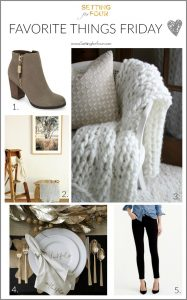 Favorite Things Friday – Fashion, Decor and DIY