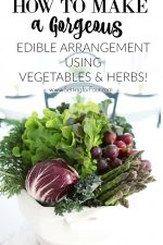 Easy DIY Centerpiece Using Vegetables, Fruit & Herbs