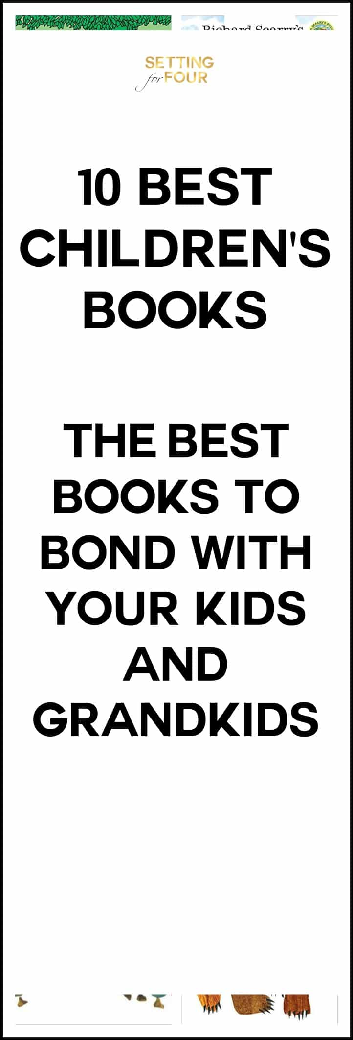 10 + Best Kids Books For Bonding And Learning - these children's stories are an essential part of kids learning, stimulating their imagination and bonding with family members. They are timeless classics that are so fun to read with the kids - great gift ideas!