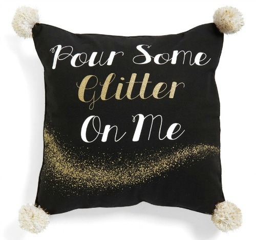 Pour some Glitter On Me Accent Pillow for the home- every girl needs more glitter in her life - that's my motto!