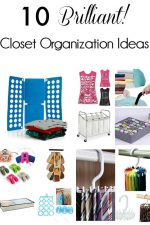 10 Brilliant Closet Organization Ideas To Obsess Over