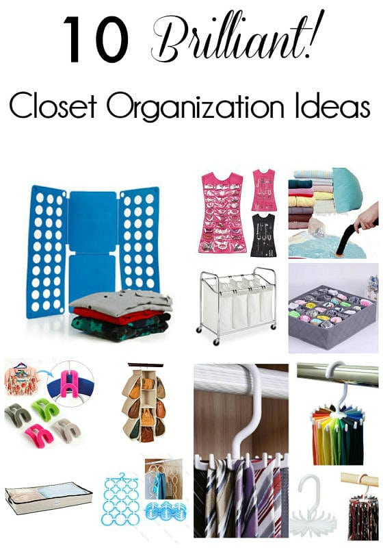 Helpful Home Organization Ideas: Are your closets bursting at the seams and a jumbled mess? Get all that frustrating closet chaos under control with these 10 BRILLIANT closet organization and storage ideas - for your clothes, jewelry, shoes, belts and ties!