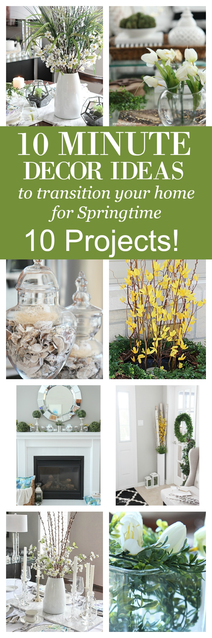 10 minute decor ideas to transition your home for Spring time! 10 projects in all!