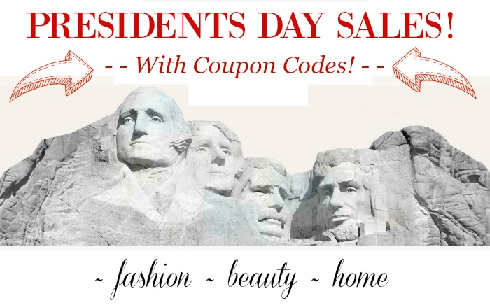 Don't miss these FABULOUS PRESIDENTS SALES AND COUPON CODES and catch these weekend deals! Home decor, fashion and beauty sales and deals!