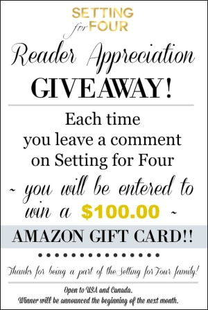 Enter my Reader Appreciation $100 Amazon Gift Card Giveaway - just leave a comment on any one of my posts!