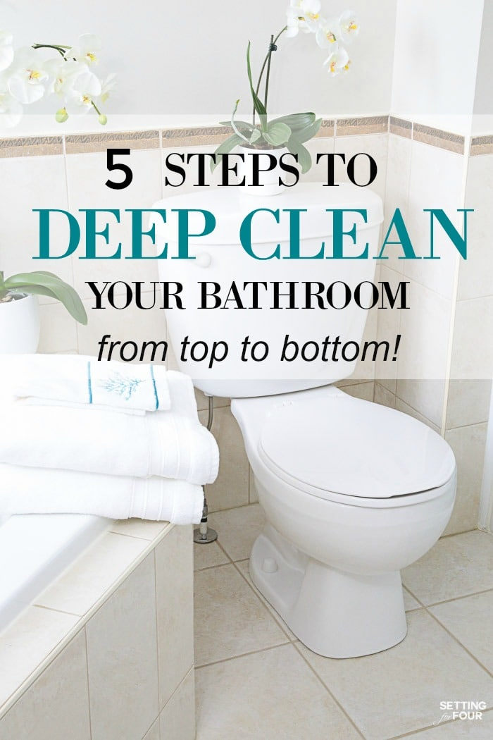 How to deep clean your bathroom in 5 steps setting for four for Best product for cleaning bathroom tiles