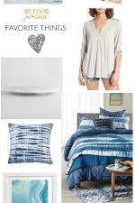 Favorite Things – Color Blue, Coastal Looks, Marble & Shibori