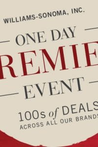 Williams Sonoma Premier Day Sale Event For One Day Only!