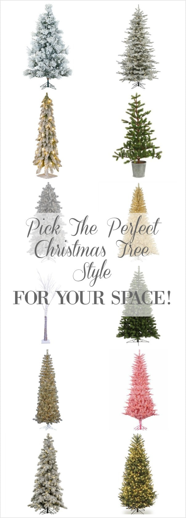 Pick the perfect Christmas tree for your space! See 14 beautiful Christmas trees that will fit corners, low ceilings, tall ceilings, small spaces, flocked, colored, tinsel trees and more! See lighted birch trees and table top trees too! You'll find the perfect tree to celebrate the holidays right here!