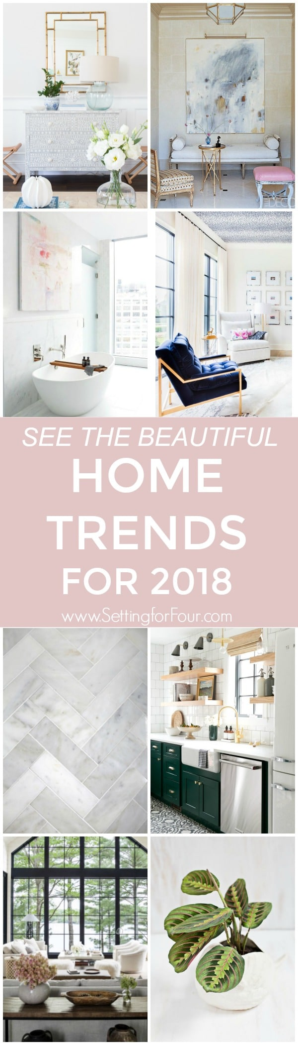 Looking to refresh your home decor or renovate?  Building a new home or just want to tweak your accents? Take a look at the best Home Trends for 2018 in Design and Decor straight from the trend list on Pinterest! Pinterest has released it's fourth annual top 100 trends for 2018, and the decor list is defined by both bold color and neutral minimalistic details.