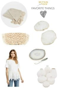 Favorite Things – Fashion and Home