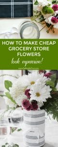Learn how to make grocery store flowers look expensive! Turn cheap grocery store flowers into a beautiful bouquet for a hostess gift, housewarming gift or for weddings.
