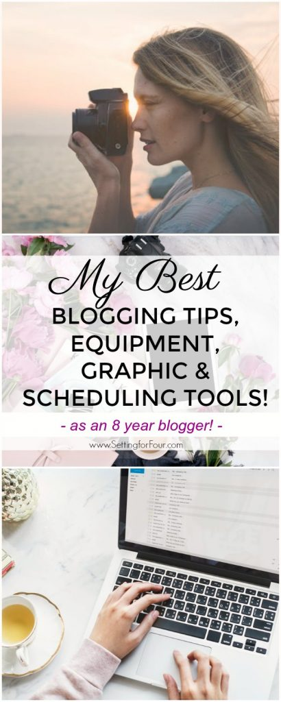 My BEST blogging tips, equipment, graphic and scheduling tools! #blog #blogging #entrepreneur #business #women #wordpress #graphics #scheduling