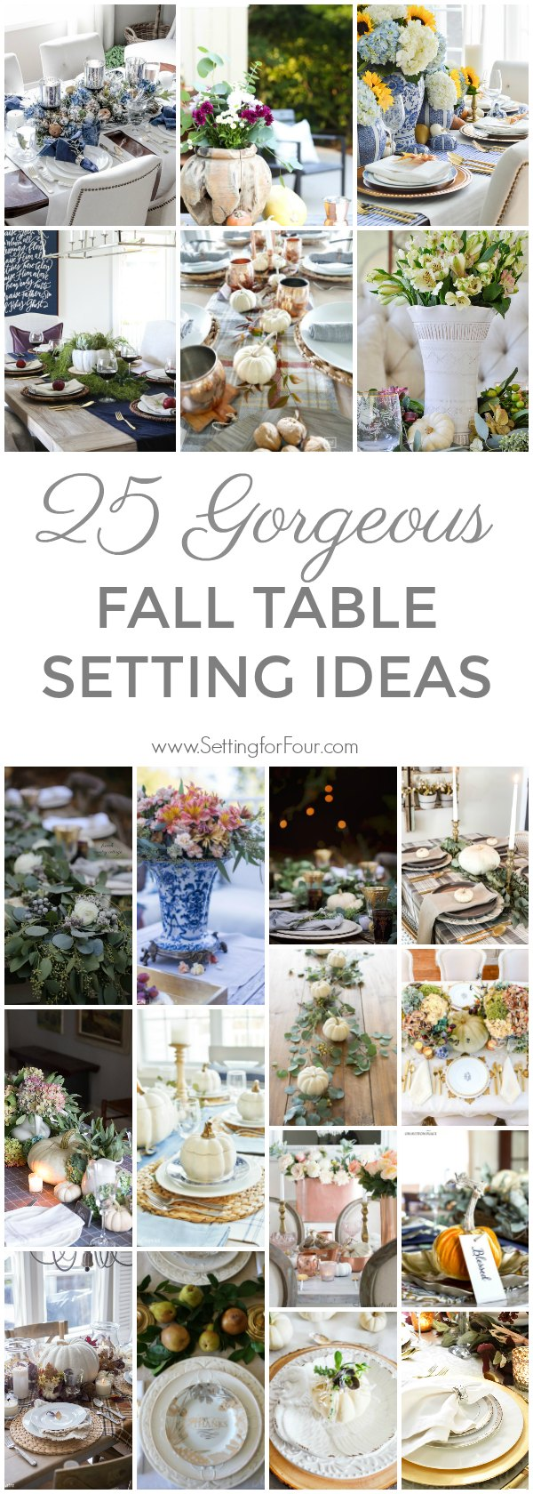 25 Gorgeous Fall Table Setting Ideas #fall #autumn #decor #tablesetting #tablescape #pumpkin #centerpiece #flowers #dinnerware #napkinfold #entertaining
