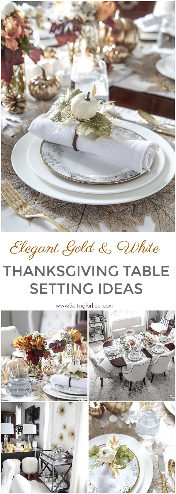 Elegant gold and white table setting ideas for Thanksgiving and Fall! #thanksgiving #fall #placesetting #tablesetting #entertaining #party #wedding #tablescape #decor #diningroom