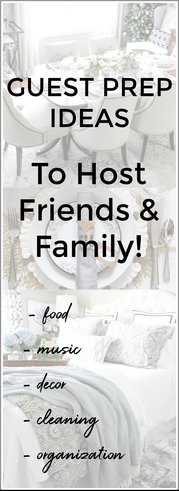 Guest Preparation Ideas To Host Friends & Family #guests #entertaining #holiday #party #decor #music #cleaning #organization #shopping #sale
