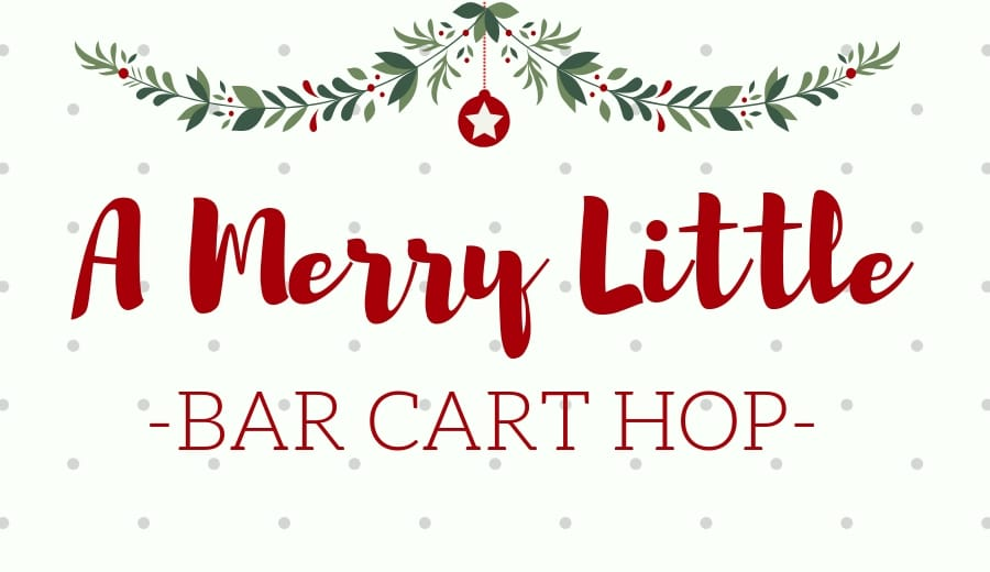 Merry Little Bar Cart Hop Blog Tour - Christmas bar cart decor ideas. #holiday #merry #christmas #barcart #designbloggers