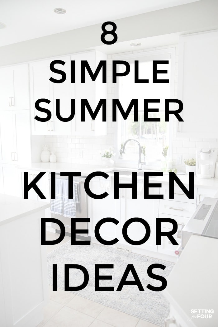 8 simple summer kitchen decor ideas graphic to show the reader how to decorate your kitchen island, countertops, sink area and windowsill for summer!