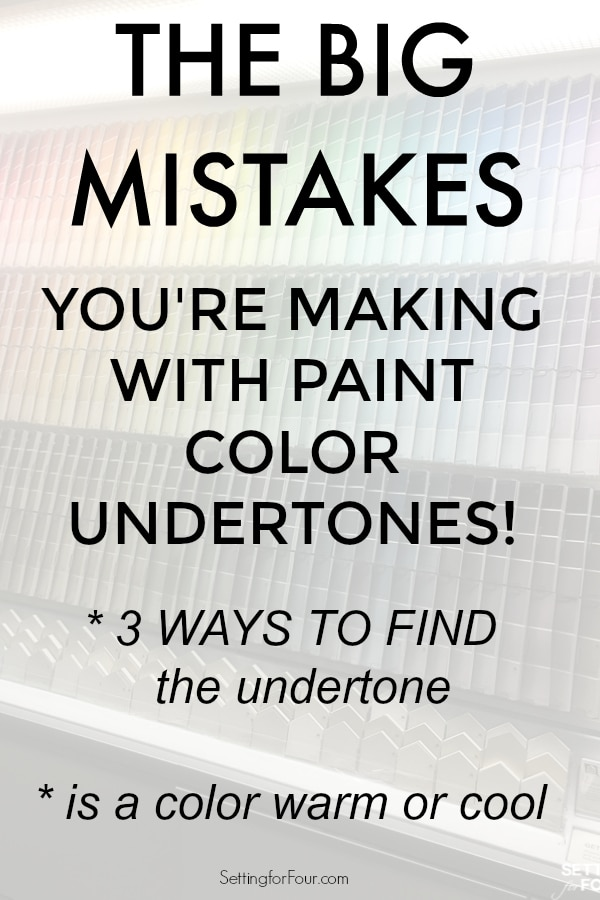 BIG MISTAKES you're making with paint undertones.