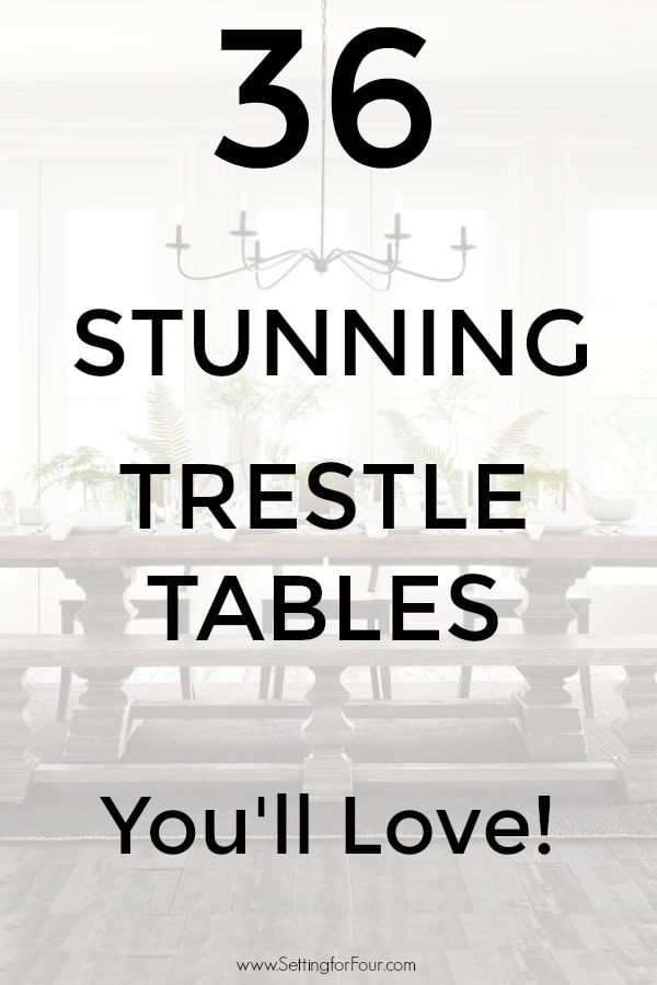 See 36 Stunning Trestle Tables you'll love!