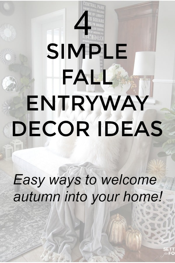 4 Fall Entry way Decor Ideas: Simple Ways To Welcome Autumn Into Your Home.