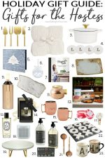 Gorgeous Gifts For The Hostess & Holiday Gift Guide!