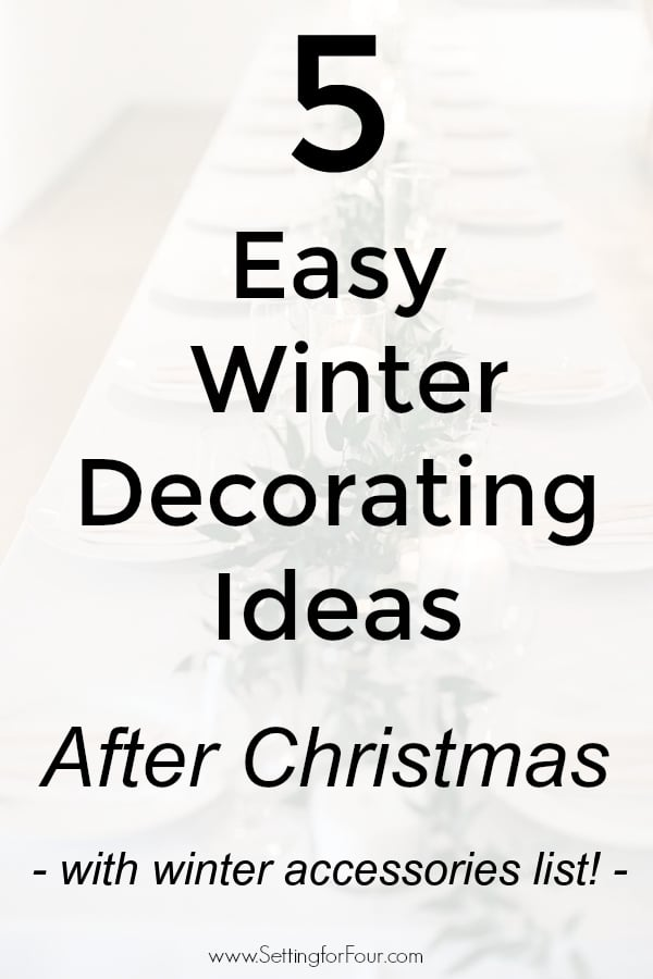 Easy Winter Decorating Ideas after Christmas