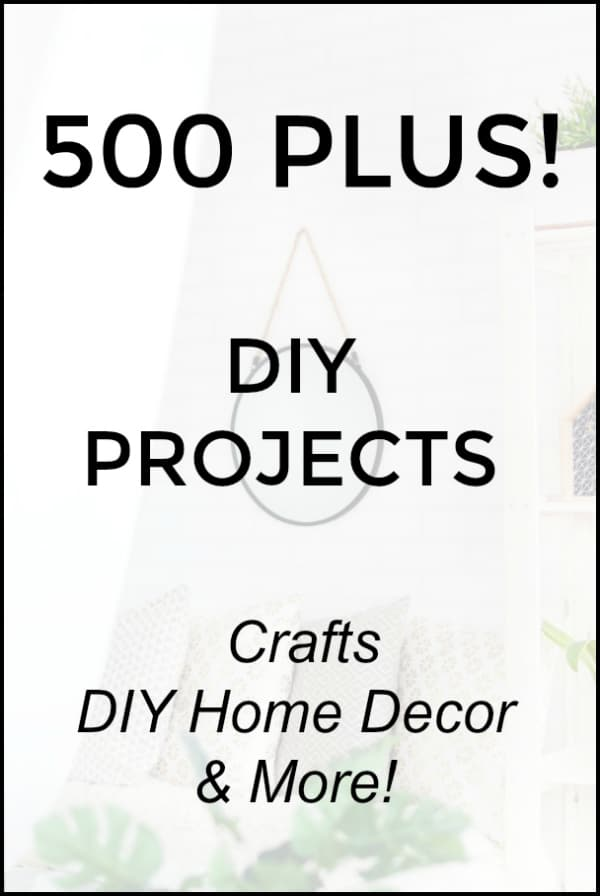 500 Plus DIY Projects - Crafts and DIY Home Decor